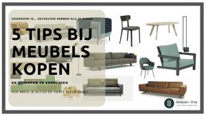 5 tips bij meubels kopen, waar op letten bij kopen meubels